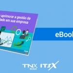 eBook Grátis – Como aprimorar a gestão da qualidade em sua empresa