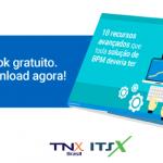 eBook Grátis – 10 Recursos avançados que toda solução de BPM deveria ter