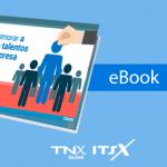 eBook Grátis – Como aprimorar a gestão de talentos em sua empresa
