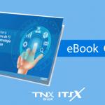 eBook Grátis – Como implementar a Gestão de Serviços de TI que suportem a estratégia e os objetivos da sua empresa
